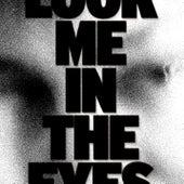 Look Me In The Eyes de June