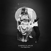 Dear Happy Deluxe by Gabrielle Aplin