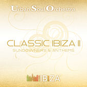 Classic Ibiza Ⅱ: Sundowners & Anthems by Various Artists