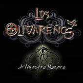 A Nuestra Manera de Los Olivareños
