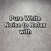 Pure White Noise to Relax with de White Noise 2015