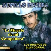 La Muerte de Mi Compañera de Lupillo Rivera