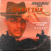 Donald Grunge in Cowboy Talk von Donald Grunge
