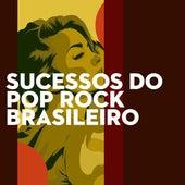 Sucessos do Pop Rock Brasileiro de Various Artists