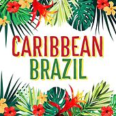 Caribbean Brazil de Various Artists
