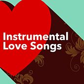 Instrumental Love Songs by Various Artists