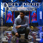 Dirty Profit de Migo Vic