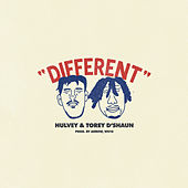 Different by Torey D'Shaun Hulvey