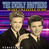 Wake up Little Susie (Remastered) de The Everly Brothers