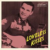 Loveless Kisses by Various Artists