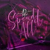 Spend It All de Marvin Scandrick 112