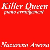Killer Queen (Piano Arrangement) de Nazareno Aversa