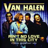Ain't No Love In The City von Van Halen