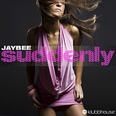 Suddenly de Jaybee