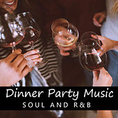 Dinner Party Music Soul And R&B de Various Artists