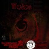 Woke by Da Youngest Don