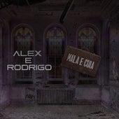 Mala e Cuia de Alex e Rodrigo