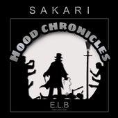 Hood Chronicles by Sakari