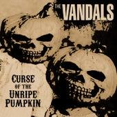 Curse of the Unripe Pumpkin di Vandals