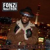 International Playerz 3.0 de Fonzi NeuTRON