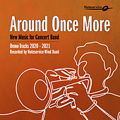 Around Once More - New Music for Concert Band - Demo Tracks 2020-2021 de Noteservice Wind Band