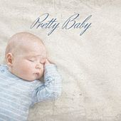 Pretty Baby by Elmer Bernstein, Tommy Roe, Gilbert Becaud, Claude Debussy, Guy Mitchell, Cannonball Adderley, Franz Waxman, Lys Assia