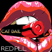 Red Pill by Cat Dail