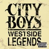 City Boys Westside Legends by City Boys