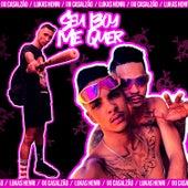 Seu Boy Me Quer (feat. Mano Kaue) de IXI Casalzão