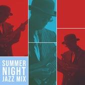 Summer Night Jazz Mix von Chill Jazz-Lounge