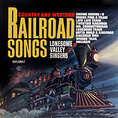 Railroad Songs de The Lonesome Valley Singers