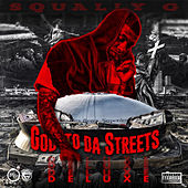 God to da Streets (Deluxe Edition) de Squally G