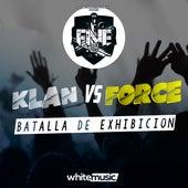Klan Vs Force (Batalla de Exhibición) von FNE Spain