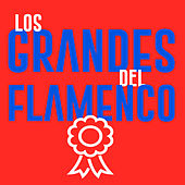 Los Grandes del Flamenco de Various Artists