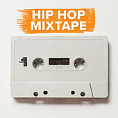 Hip Hop Mixtape von Various Artists