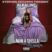 Man a Shella (Live) von Alkaline