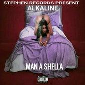 Man a Shella (Live) by Alkaline