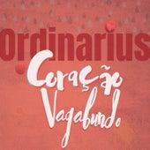 Coração Vagabundo by Ordinarius
