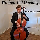 William Tell Opening by Michael Daniels