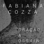 Oração a Ossain de Fabiana Cozza