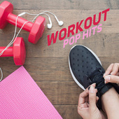 Workout Pop Hits di Various Artists