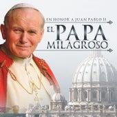 En Honor a Juan Pablo II el Papa Milagroso de Varios Artistas