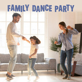 Family Dance Party de Various Artists