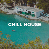 Chill House de Various Artists
