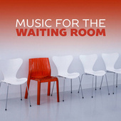 Music For The Waiting Room de Various Artists