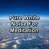 Pure White Noise For Meditation de Pink Noise (1)
