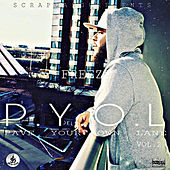 Pave Your Own Lane, Vol. 2 (P.Y.O.L) by Freeze