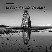 Show Your Emotions: Dramatic Piano Melodies by Various Artists