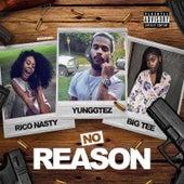 No Reason by Yunggt3z