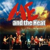 Live Im Session Vol. 1 de Me And The Heat